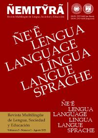 Ver Vol. 3 Núm. 1 (2021): ÑEMITỸRÃ - Revista Multilingüe de Lengua, Sociedad y Educación