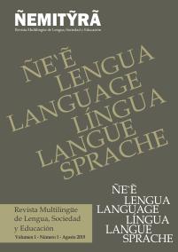 Ver Vol. 1 Núm. 1 (2019): ÑEMITỸRÃ - Revista Multilingüe de Lengua, Sociedad y Educación